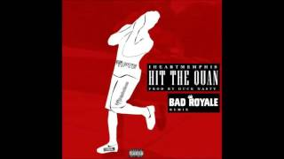 iHeart Memphis – Hit The Quan (Bad Royale Remix)