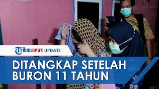 Penangkapan Buron Wanita Pelaku Korupsi Rp41 Miliar, 11 Tahun Kabur dari Satu Daerah ke Daerah Lain