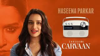Shraddha Kapoor | Saregama Carvaan