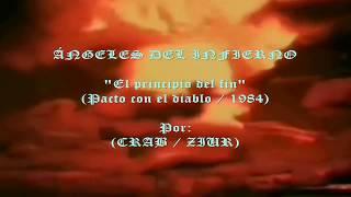 Ángeles del Infierno - El principio del fin (letra)