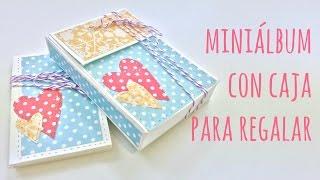 Mini álbum de scrapbooking con caja para regalar. TUTORIAL PRINCIPIANTES