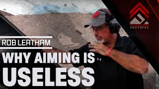AIMING IS USELESS! 3 Secrets To Great Shooting | Rob Leatham 6x IPSC World Champion!