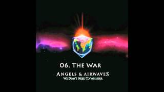 06. The War - Angels & Airwaves HQ