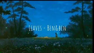 Leaves - Ben&Ben // slowed & reverb with lyrics