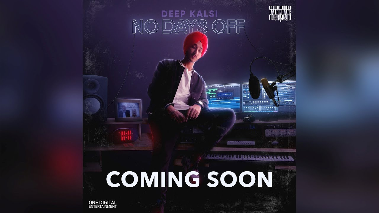 No Days Off Lyrics - Deep Kalsi