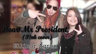 Dear Mr President (P!nk cover) | by Ellinor Ågren & Simon.Out.Loud
