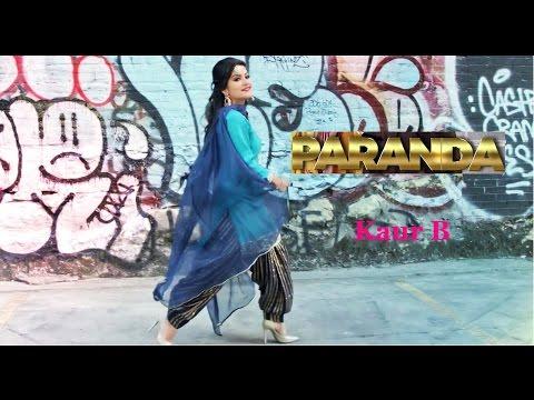 Paranda (Full Video) | Kaur B | JSL | Latest Song 2016 | Kaur B New Song