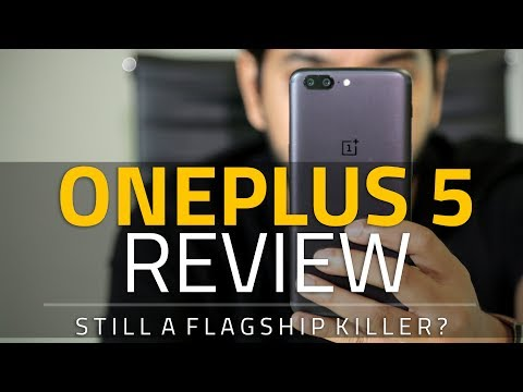 OnePlus 5 Review | Camera Test, Benchmarks, India-Specific Features, and More