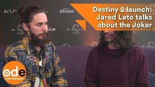 Destiny 2 Launch <b>Jared Leto</b> Confused Over His Joker Future