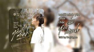 NGƯỜI MÌNH YÊU CHƯA CHẮC ĐÃ YÊU MÌNH (Beat) - Gil Lê | Lyrics Audio Video