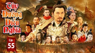 Phim Mới Hay Nhất 2019 | TÙY ĐƯỜNG DIỄN NGHĨA - Tập 55 | Phim Bộ Trung Quốc Hay Nhất 2019