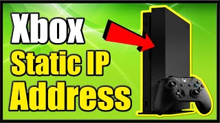How to Setup a STATIC IP ADDRESS on XBOX One & Improve Connection (Fast Method!)
