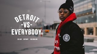 IBGM (Dej Loaf, SayItAint, Oba Rowland) - Detroit VS Everybody | Shot by @JerryPHD