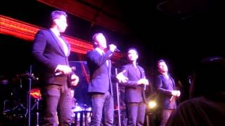 """Vinceremo (You & I)"" by The Tenors at the Cutting Room in NYC on Jan 15 2013"