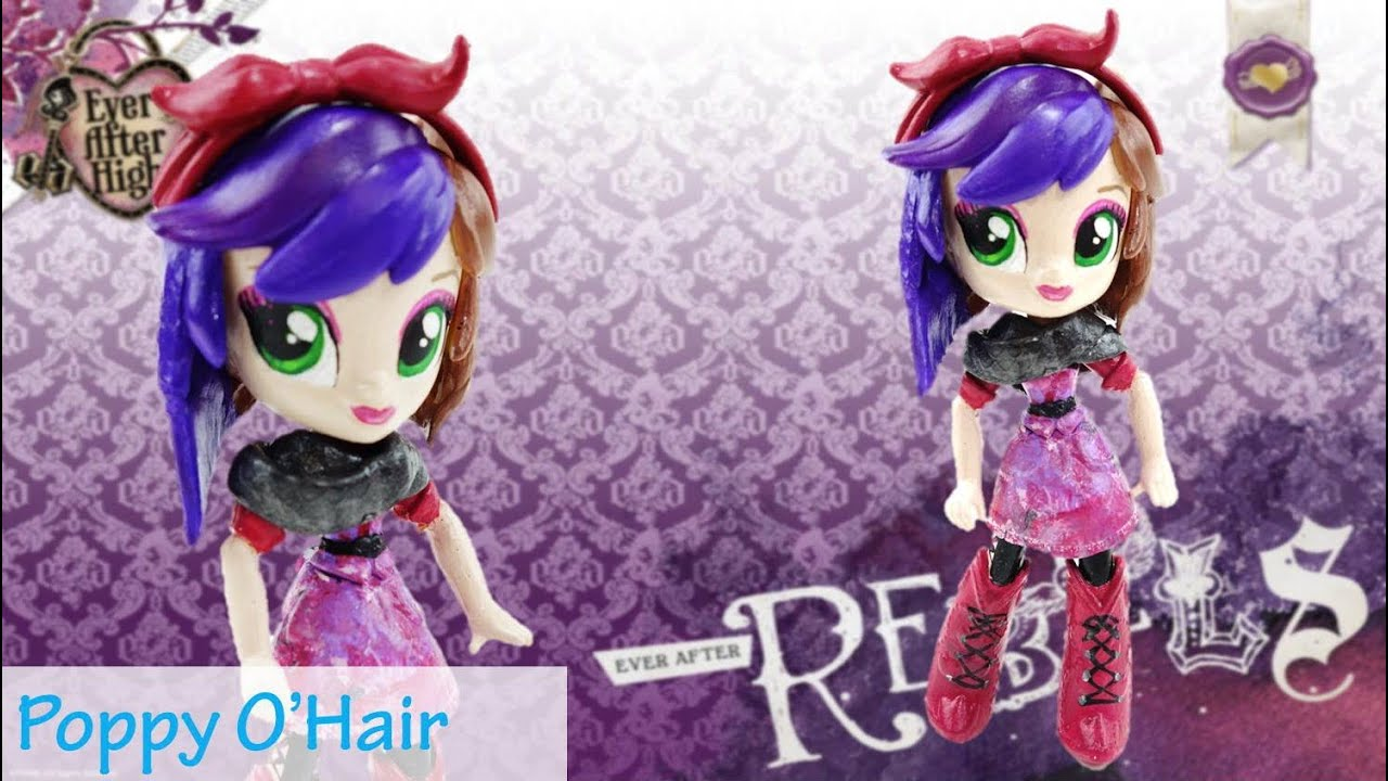Poppy O'Hair New Custom Ever After High Doll With MLP Equestria Girl Mini Tutorial | Evies Toy House