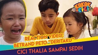 "EKSKLUSIF ! REACTION BETRAND PETO & THALIA  "" DERITAKU "" - KAKAK CICI"