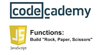 "Learn JavaScript with Codecademy: Build ""Rock, Paper, Scissors"""
