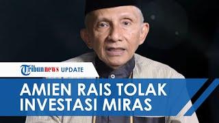 "Amien Rais Tolak Keras Perpres Investasi Miras, ""Mohon Pak Ma'ruf Ingatkan Pak Jokowi"""