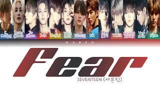 SEVENTEEN (세븐틴) – Fear (독) (Color Coded Lyrics/Han