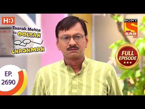 Taarak Mehta Ka Ooltah Chashmah - Ep 2690 - Full Episode