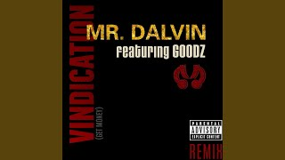 Vindication (Get Money) (Remix) (feat. Goodz)