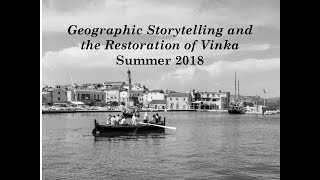Geographic Storytelling and the Restoration of Vinka