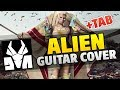 Die Antwoord - Alien (Guitar Cover With Tabs, Chords and Lyrics)