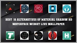 Material Shadow HD WatchFace Widget Live Wallpaper