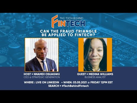 The Tech Behind FinTech: Can the Fraud Triangle be applied to ...