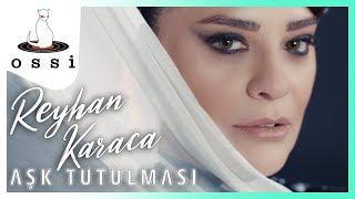 Reyhan Karaca / Aşk Tutulması