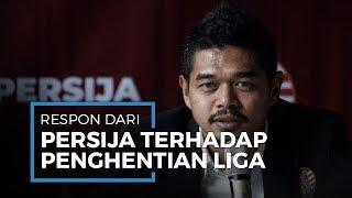 PSSI Putuskan untuk Hentikan Liga 1 2020 hingga Waktu yang Belum Ditentukan, Ini Respons Persija