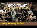 BOJO GALAK Pendhoza Cover By Keroncong Pembatas