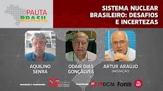 #aovivo | Sistema nuclear Brasileiro: desafios e incertezas