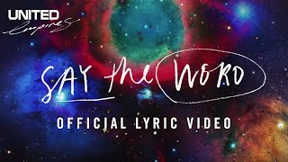 Say The Word Lyric Video