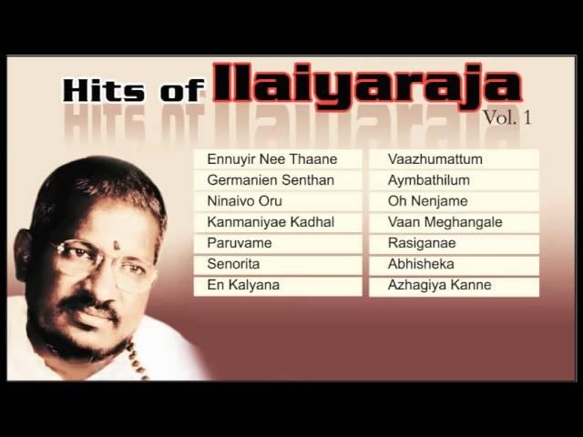 Hits Of Ilaiyaraja   Superhit Tamil Film Songs Collection   Legend Music Composer   Jukebox Vol 1