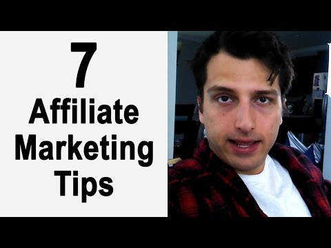 7 Affiliate Marketing Tips:  How to Make Money with Affiliate Marketing