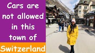 Zermatt Switzerland | All You Need To Know | Part 5 | In Hindi