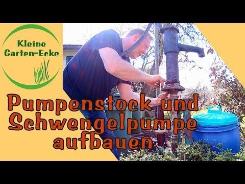 Pumpenstock anbauen und Schwengelpumpe anbauen im Frühjahr - auf Rammbrunnen