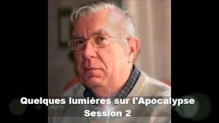 QUELQUES LUMIÈRES SUR L'APOCALYPSE - 2/5