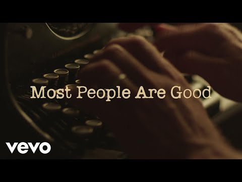Most People Are Good Lyric Video