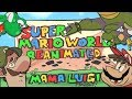 The Mama Luigi Project  Super Mario World Reanimated Collab 2017 OFFICIAL VIDEO