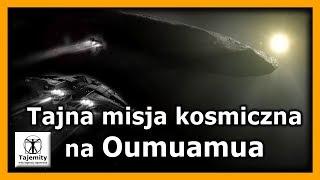 Tajna Misja Kosmiczna na Oumuamua