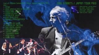 Portobello Belle — Dire Straits 1983-APR-03 Tokyo LIVE [audio only] LONG VERSION!!