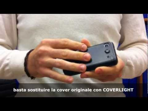 COVERLIGHT - aggiungi il Flash LED al Galaxy S!