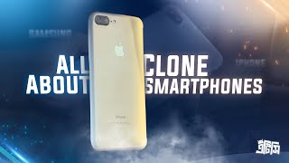 All About Clone Smartphones - Should You Buy One or Not ?