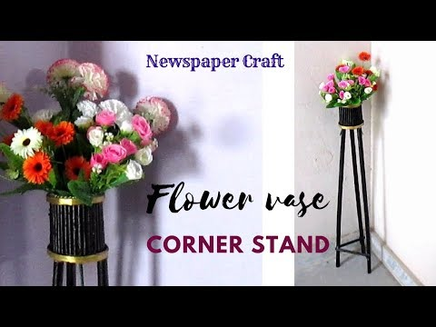 Diy Newspaper Corner Flower Vase Stand Flower Vase Stand Best Out Of