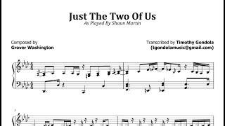 Shaun Martin| Just The 2 Of Us/Spectrasonics (Transcription)