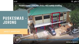 preview picture of video 'Safety Briefing PUSKESMAS JORONG - Tanah Laut / Kalsel 70881'