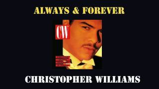 Christopher Williams - Always & Forever 1989