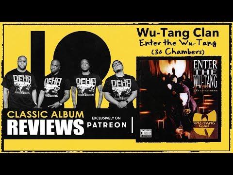 Wu-Tang Clan – Enter the Wu-Tang (36 Chambers) Classic Album Review